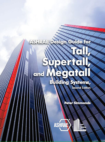 ASHRAE Design Guide for Tall, Supertall, and Megatall Buildings
